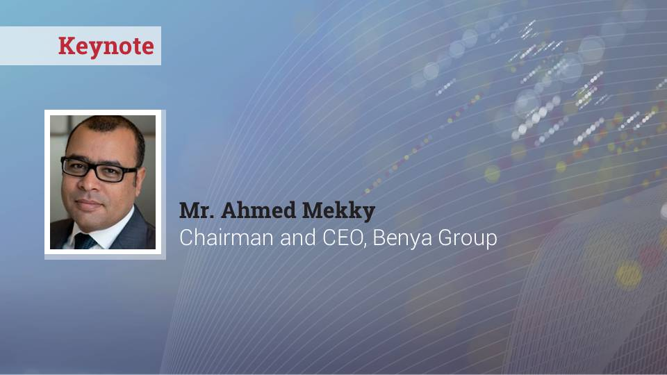 Keynote by Ahmed Mekky, Benya Group